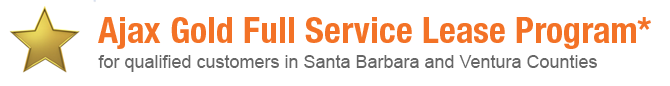 Ajax gold full service lease program - for qualified customers in Santa Barbara and Ventura